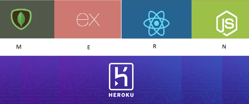Cover image for Deploying a Full-Stack MERN app with Heroku