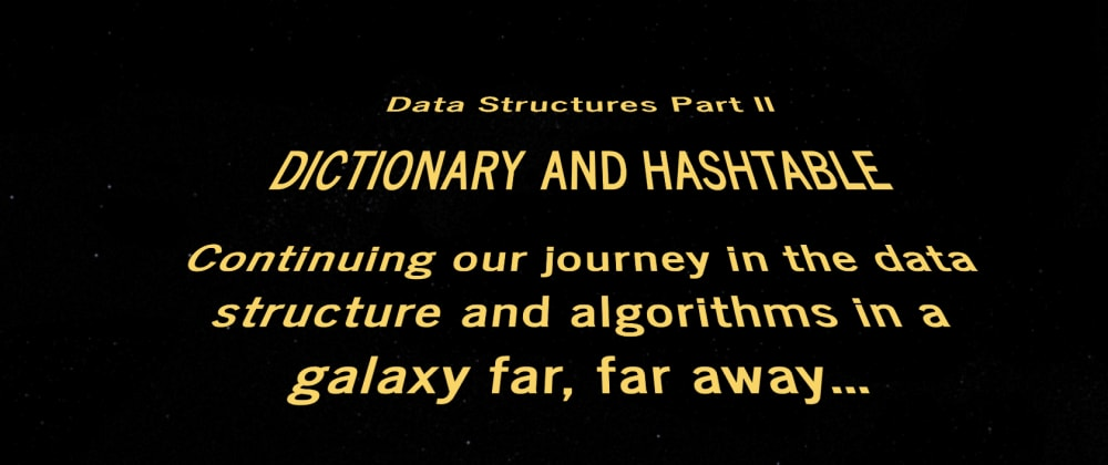 Cover image for Dictionary and HashTable - Data Structure & Algorithms Part II