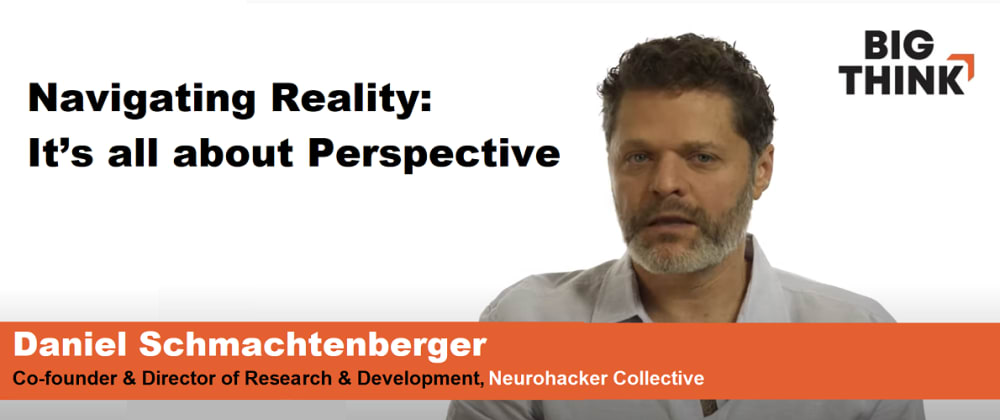 Cover image for Navigating Reality: It's all about Perspective