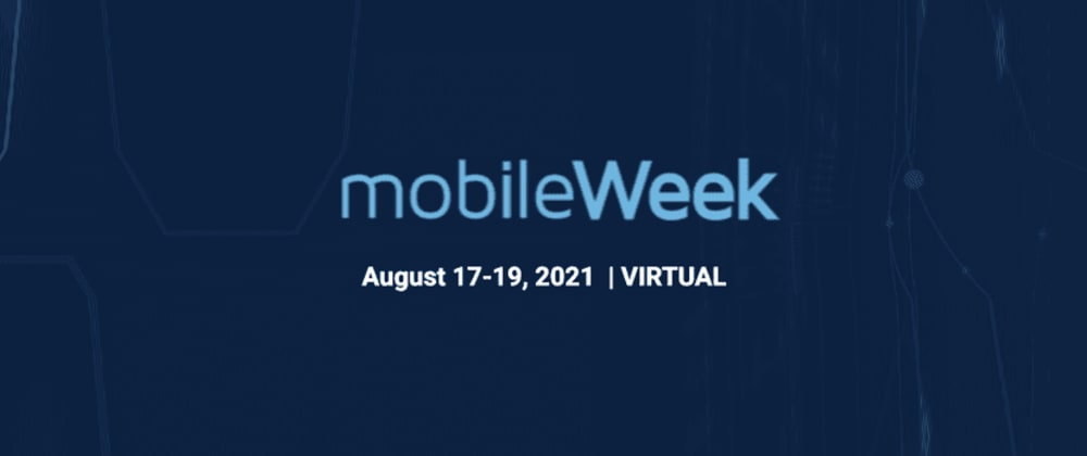 Cover image for Join us at MobileWeek 2021 to learn how you can build a cloud connected 3D/AR/VR app in 15 minutes or less!