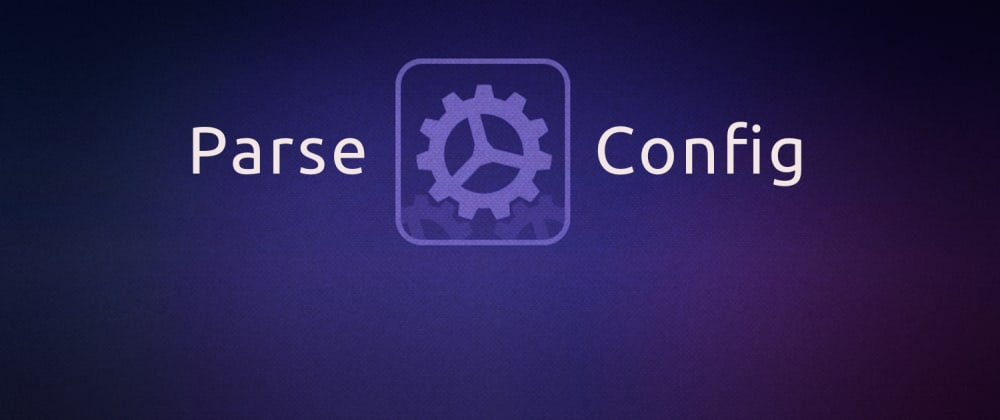 Cover image for Configuring your Mobile Applications on the fly with Parse Config