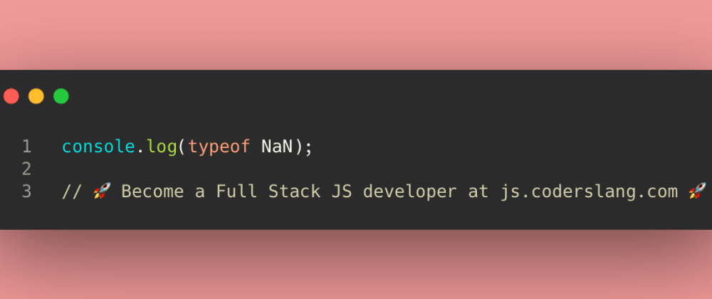Cover image for JavaScript Interview Question #16: typeof NaN