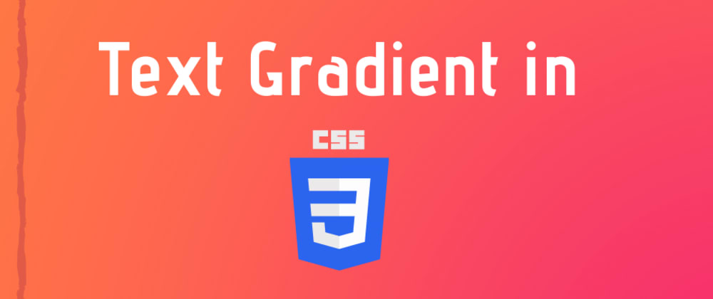 Cover image for How to create text gradients using CSS easily.