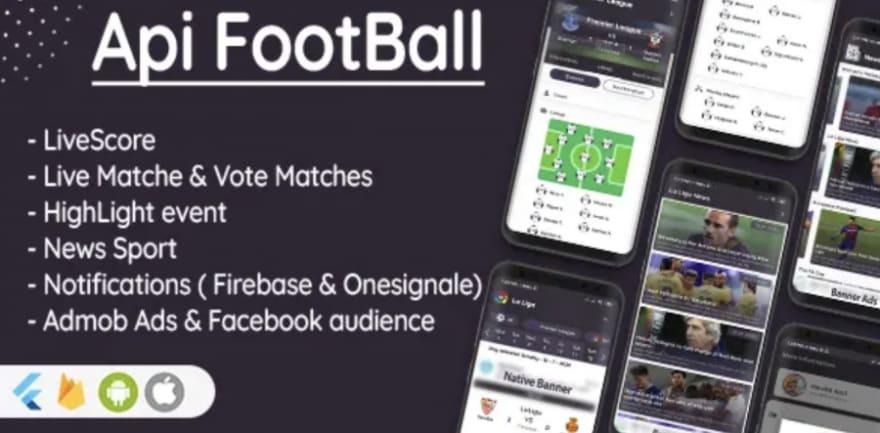 Flutter Football API: LiveScore & Vote Matches & News Sport & Live Matches ( Admob & Facebook ads ) template app