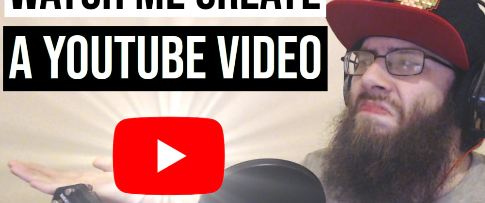 Cover image for Watch How I Create a YouTube Video and Thumbnail!