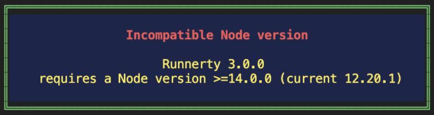 Incompatible NodeJS version