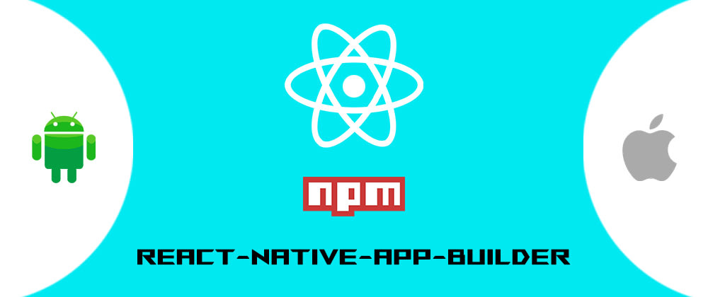 Cover image for  🚀 Setup fully pre-configured React Native Project using react-native-app-builder NPM