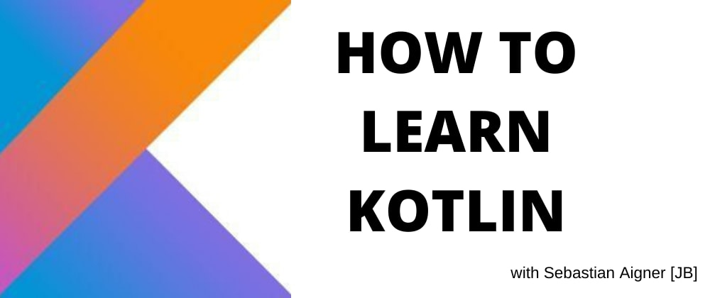 Best ways to learn Kotlin in 2020: browser vs IDE, books vs tutorials, for newbies and Java devs