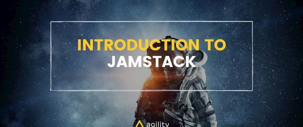 Cover image for Introduction to Jamstack