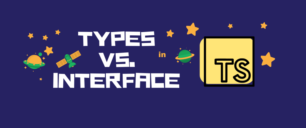Cover image for Types vs. Interfaces in Typescript