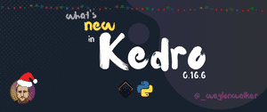 article cover for What's New in Kedro 0.16.6