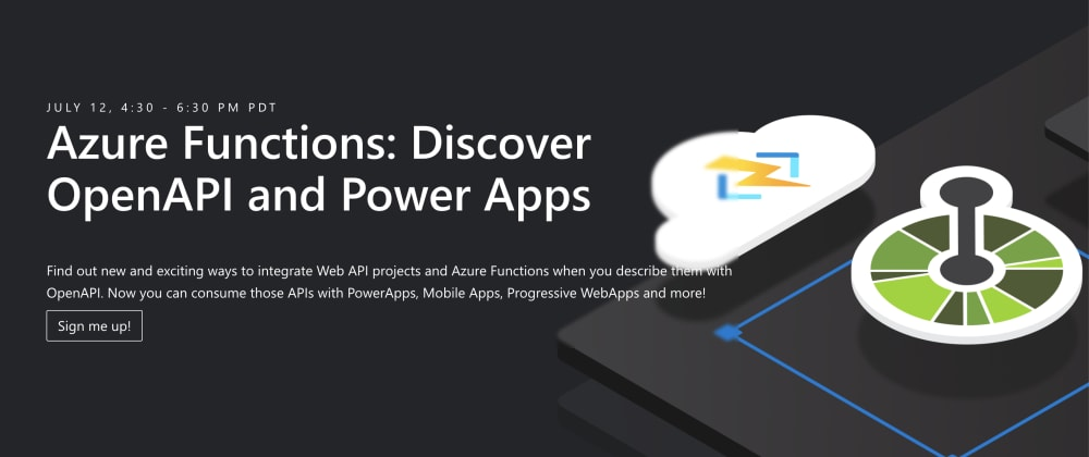 Cover image for Azure Functions: Discover OpenAPI & Power Apps - A Learning Event!