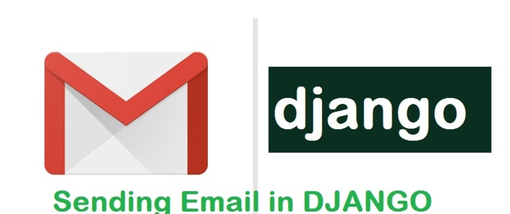 Cover image for Sending Emails in Django