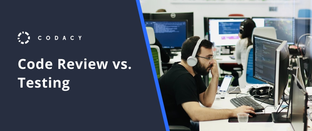 Cover image for Code Review vs. Testing