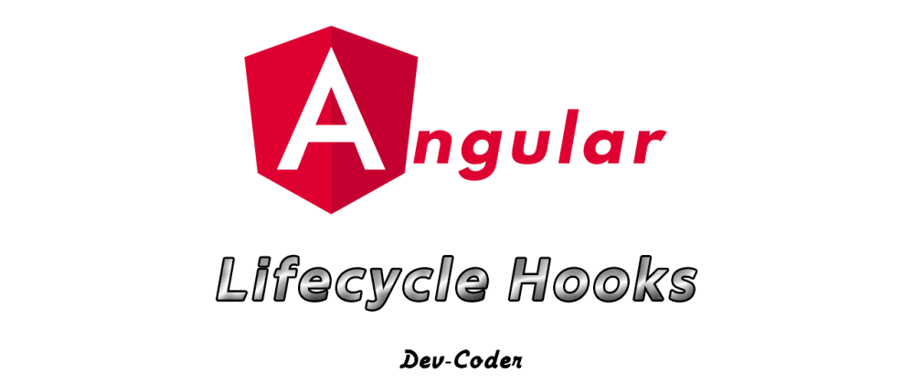 Cover image for Angular : Lifecycle Hooks