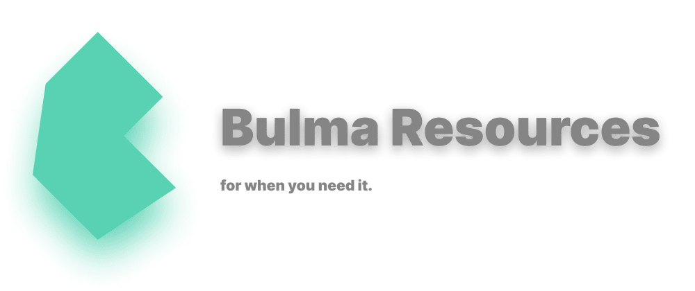 Cover image for While researching, I found these resources to help you build with Bulma.