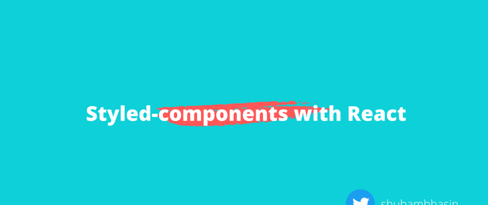 Cover image for Using styled-components with React