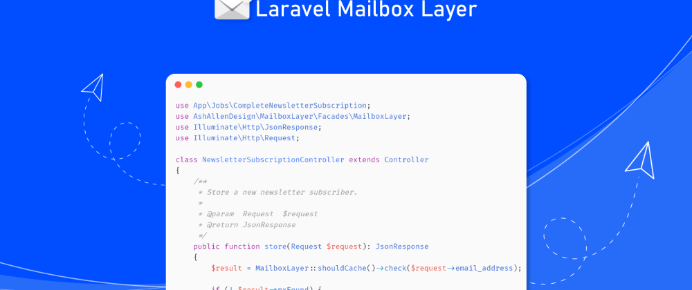 Cover image for How to Validate Email Addresses using Laravel Mailbox Layer