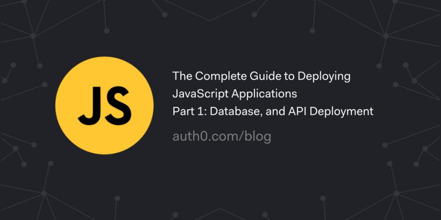 Deploying JavaScript Apps