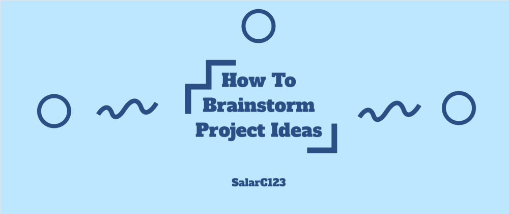 Cover image for How To Brainstorm Coding Project Ideas