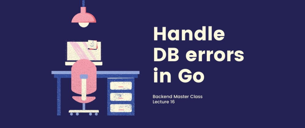 Cover image for How to handle DB errors in Golang correctly