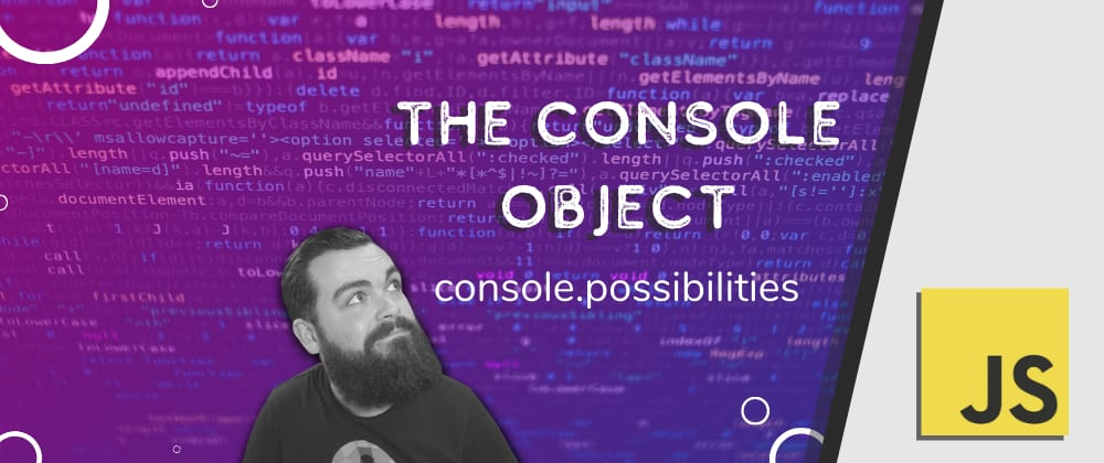 Cover image for  Learn About the Console Object and Become a Console Commander 🎖