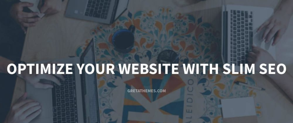 Cover image for Optimize Your Website with Slim SEO