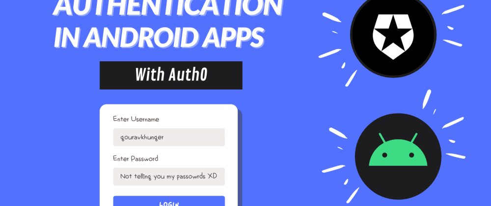 Cover image for Integrate Authentication to your Android App with Auth0