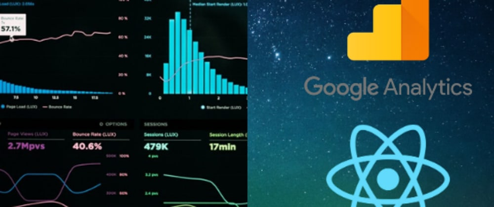 Cover image for How to develop a custom Google Analytics Dashboard using Google Analytics Reporting API v4 and React.js