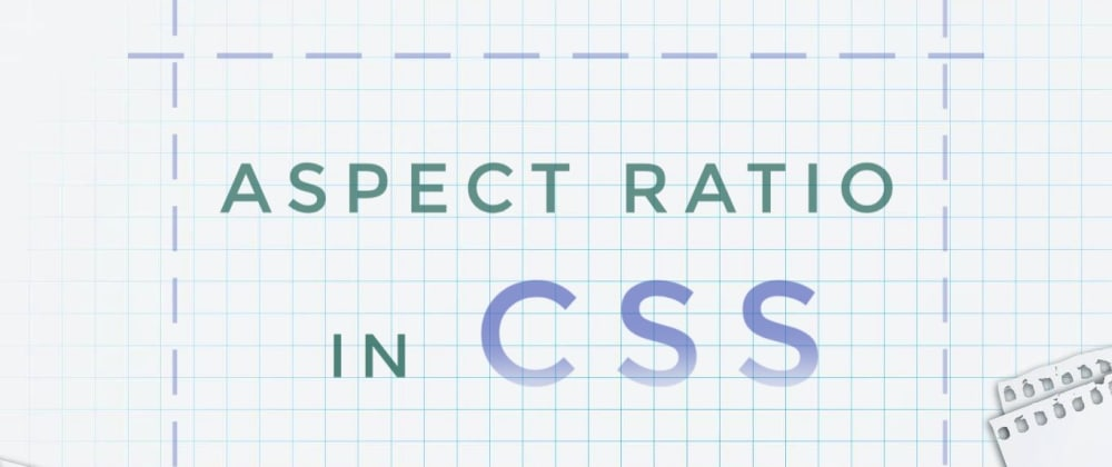 Cover image for Aspect-ratio in CSS