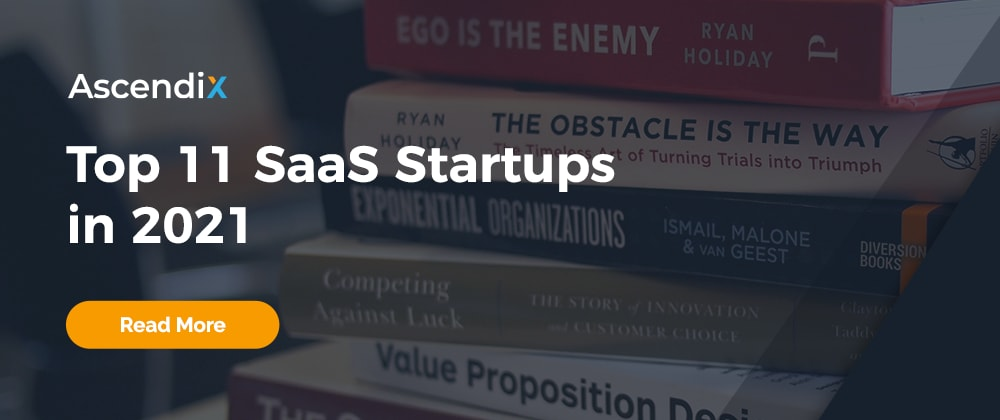 Cover image for Top 5 SaaS Startups in 2021 by GrowthList