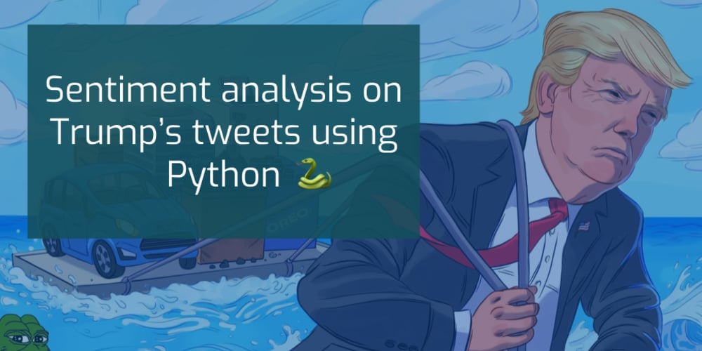Sentiment analysis on Trump's tweets using Python 🐍 - DEV Community