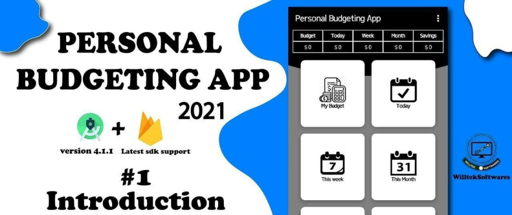 Cover image for Developing a Personal Budgeting App Using Android Studio & Firebase.
