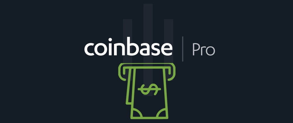 Cover image for Building a Crypto Trading Bot in Python 101: Automatic Deposits on Coinbase Pro