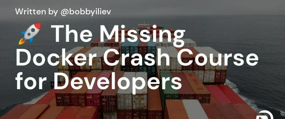 Cover Image for 🚀 The Missing Docker Crash Course for Developers