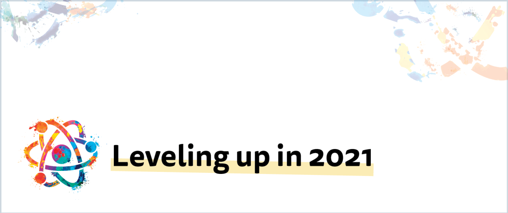 Cover image for Leveling Up in 2021