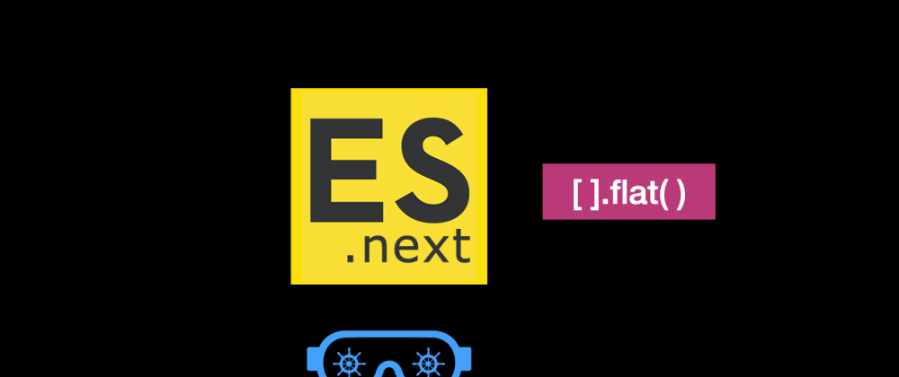 Cover image for 📹 ESNext in 2020 - flat() : Flatten an Array( with Video🔥)