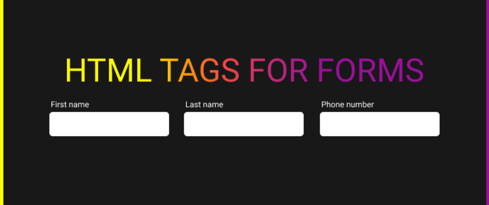 Cover image for 6 Form Related HTML Tags You Might not Know