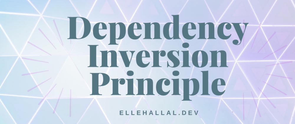 Cover image for What Is The Dependency Inversion Principle?