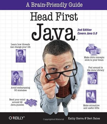 Head First Java by Kathy Sierra & Bert Bates