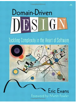 Eric Evans — Domain-Driven Design: Tackling Complexity in the Heart of Software