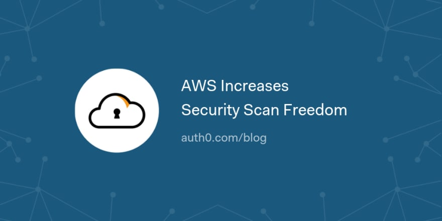 AWS Increases Security Scan Freedom