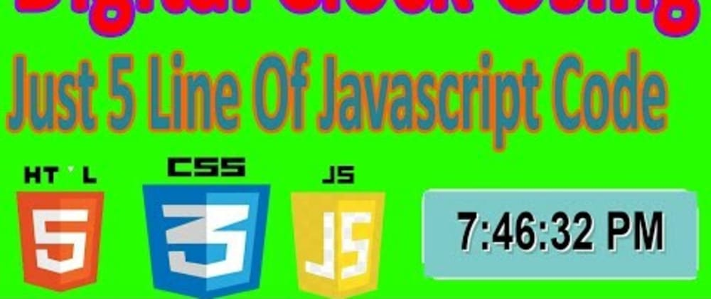Cover image for Digital Clock Using HTML, CSS & JS.