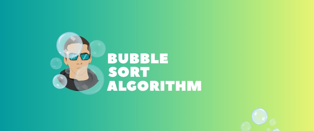 Cover image for Sorting algorithms: JavaScript - Bubble Sort🚀