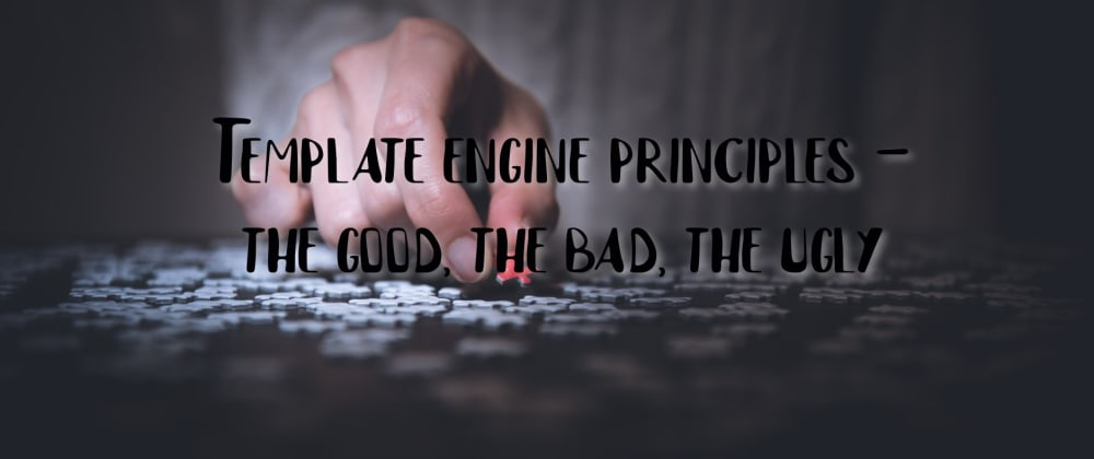 Cover image for What a template engine should and shouldn't be