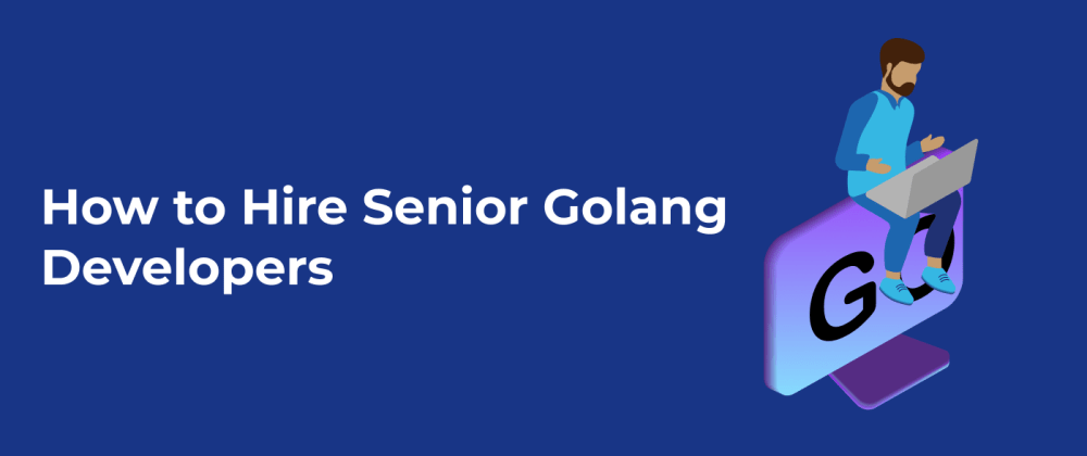 Cover image for Questions for a Golang Developer interview