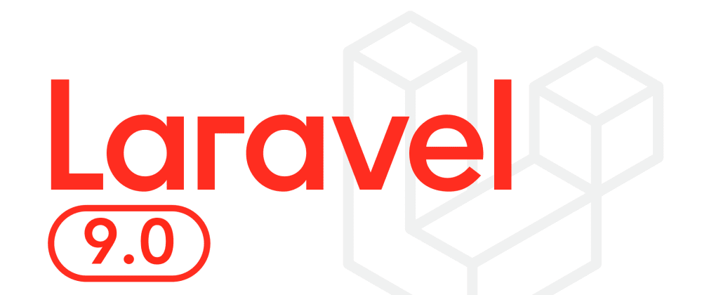 Cover image for Laravel 9: install and start building an app