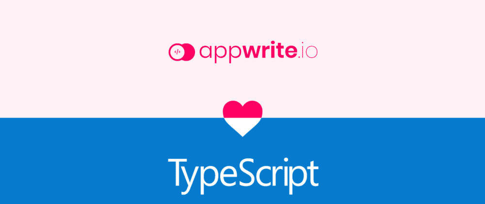 Cover image for Appwrite 0.6 Comes with Full TypeScript Support