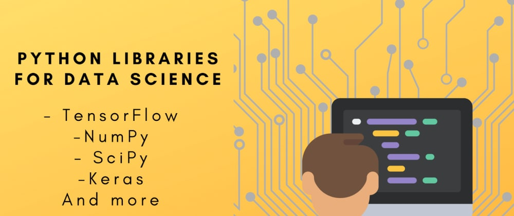 Cover image for The Best Python Libraries for Data Science in 2021