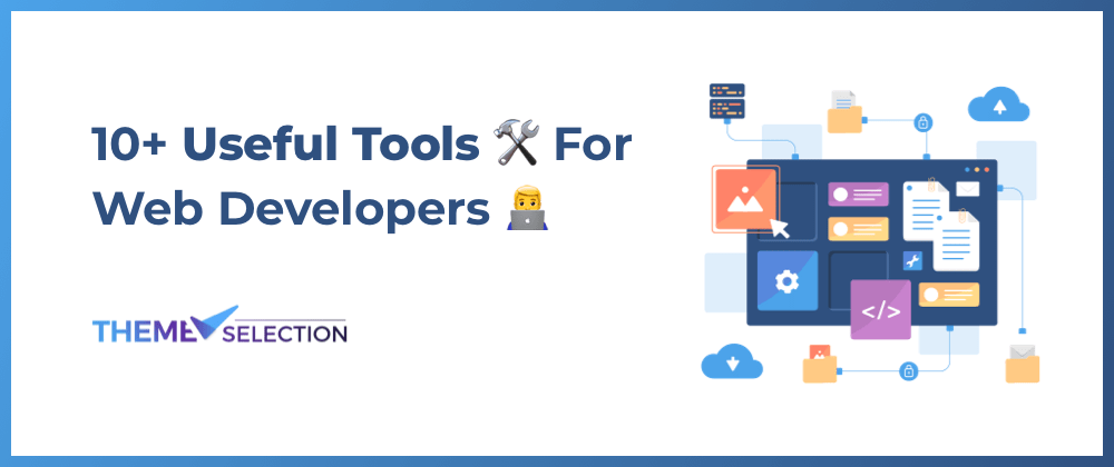 Cover Image for 10+ Useful Tools🛠 For Web Developers👨💻In 2021